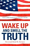 Wake up and Smell the Truth, David Berman, 1597814296