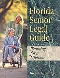 Florida Senior Legal Guide, Gregory Gay, 1929397089