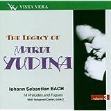 Johann Sebastian Bach : The Legacy of Maria Yudina, Vol 3 - 14 préludes et fugues [Import anglais]