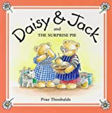 img - for The Surprise Pie (Daisy & Jack) book / textbook / text book