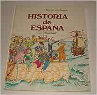 HISTORIA DE ESPAÑA.: Amazon.es: Ortiz Gros, Roser., Dibujos De ...