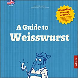 A guide to Weisswurst