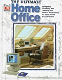 The Ultimate Home Office, Time-Life Books Editors, 0783549482