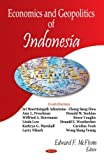 Politics and Economics of Indonesia, McFlynn, Edward F., 1600213111