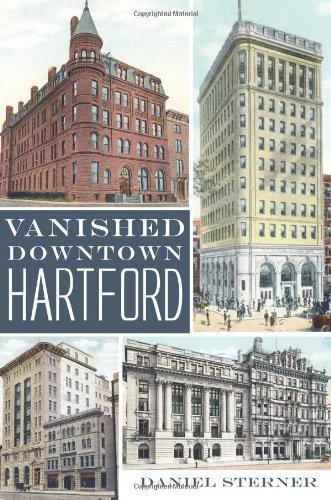 Vanished Downtown Hartford (Lost) pdf epub
