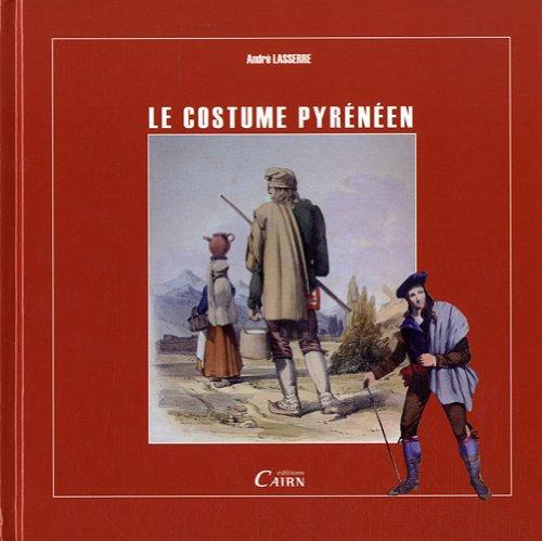 Histoire du costume pyrénéen aux XVIIIe et