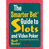 The Smarter Bet™ Guide to Slots and Video Poker