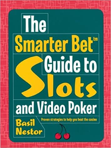 Book The Smarter Bet Guide to Slots and Video Poker (Smarter Bet Guides)