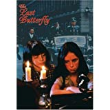 THE LAST BUTTERFLY THE LAST BUTTERFLY -