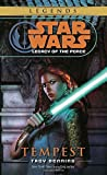 Tempest (Star Wars: Legacy of the Force, Book 3)