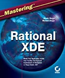 Mastering Rational XDE, Wendy Boggs and Mike Boggs, 0782142052