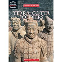High Interest Books: Digging Up the Past: Terra-cotta Soldiers