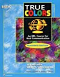 True Colors Basic, Maurer, Jay and Schoenberg, Irene E., 0201190605
