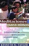 Meditaciones para Niños, Kenneth N. Taylor, 0825417074