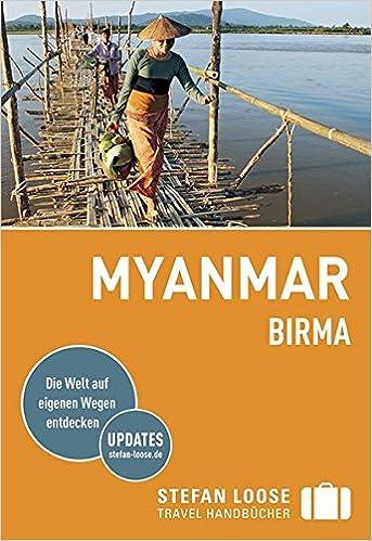 Steffan Loose, Myanmar, Burma