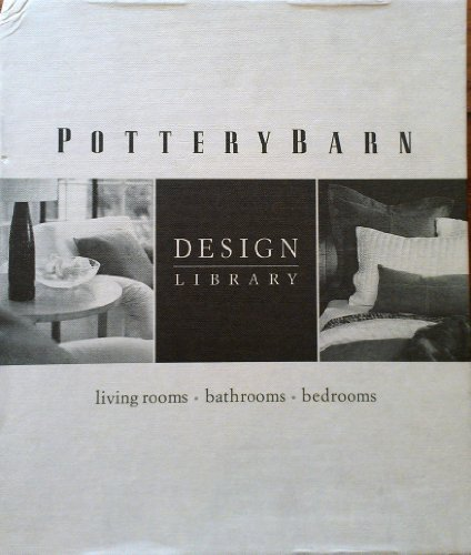 - Pottery Barn Design Library: Boxed Set of 3 (Bedrooms, Bathrooms & Living Rooms)