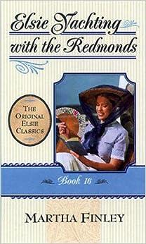 Book Elsie's Yachting: Bk.16 (Original Elsie Classics)