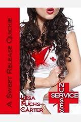 Nurse's Service (A Sweet Release Quickie: Nurse Series Book 2) Kindle Edition