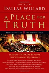 A Place for Truth: Leading Thinkers Explore Life's Hardest Questions Paperback