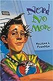Nerd No More, Kristine L. Franklin, 0763604879