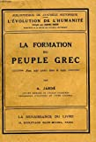 img - for La formation du peuple grec. book / textbook / text book