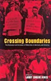 Crossing Boundaries, Larry Eugene Jones and Georg G. Iggers, 1571812857