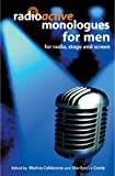 Radioactive Monologues for Men, Marilyn Le Conte, Marina Caldarone, 0413775798