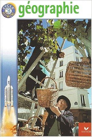 Livre gratuits Géographie, cycle 3 pdf ebook