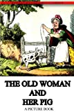 The Old Woman and Her Pig, Grant Griffith, 1478371358