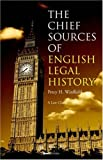 img - for The Chief Sources of English Legal History (Law Classic) book / textbook / text book