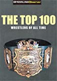 Top 100 Pro Wrestlers of All Time: Wrestling Observers