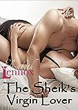 The Sheik's Virgin Lover (The sisterhood Book 1)