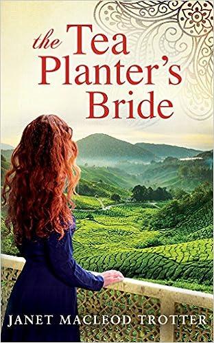 Download lærebøger pdf-filer The Tea Planter's Bride (The India Tea Series) PDF