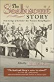 img - for The Seabiscuit Story: From the Pages of the Nation's Most Prominent Racing Magazine book / textbook / text book