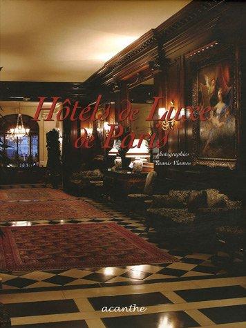 Hôtels de luxe de Paris
