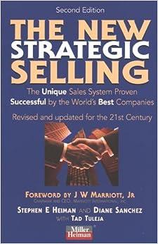 The New Strategic Selling by Diane Sanchez Stephen E Heiman (1998-08-01)
