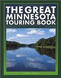 The Great Minnesota Touring Book, Thomas Huhti, 193159936X