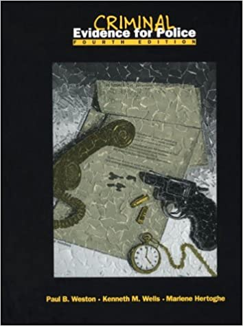 Criminal evidence for police 4th edition paul b weston kenneth m criminal evidence for police 4th edition 4th edition fandeluxe Gallery