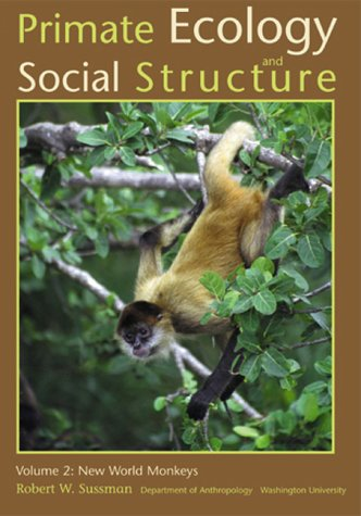 Primate Ecology and Social Structure (New World Monkeys compare prices)