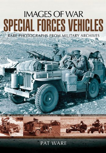 Special Forces Vehicles: Images of War Series por Pat Ware