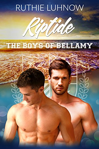 Riptide (The Boys of Bellamy Book 4)