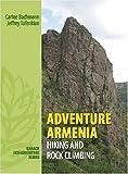 Adventure Armenia: Hiking and Rock Climbing