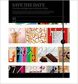 Save the Date: New Ideas & Approaches in Calendar Design ...