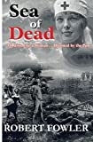 A Sea of Dead, Robert Fowler, 1493780379