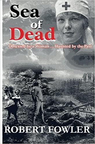 A Sea Of Dead: A historical romance fiction military novel