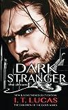 Dark Stranger The Dream: New & Lengthened 2017 Edition (The Children Of The Gods Paranormal Romance Series) (Volume 1)