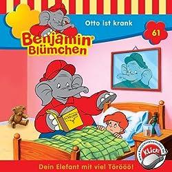 Otto ist krank (Benjamin Blümchen 61)