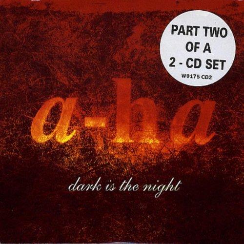 A-Ha - Dark Is The Night - Zortam Music