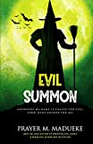 Evil Summon: Anywhere my Name is Called for