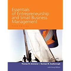 Essentials of Entrepreneurship and Small Business Management (5th Edition) Thomas W Zimmerer, Norman M. Scarborough and Doug Wilson